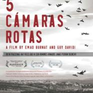 """Cinco cámaras rotas"": un 'check point' camino de los Oscar"