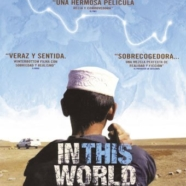 """In this world"" en el XVII Ciclo Refugiados en el Cine de Accem (21-VI)"
