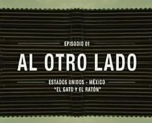 «Al otro lado», una serie documental sobre muros, vallas y fronteras que nos separan