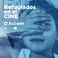 Finaliza el XVIII Ciclo Refugiados en el Cine de Accem: ¡Hasta pronto!