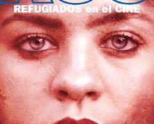 XIX Ciclo Refugiados en el Cine de Accem (desde el 18 de junio)
