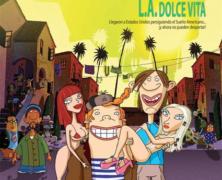 """De los creadores de Los Simpson, ya está aquí """"Inmigrantes L.A. Dolce Vita"""""""